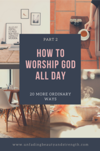 How to Worship God All Day